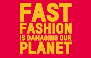 Fast fashion is damaging our planet