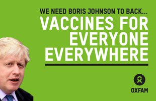 A picture of Boris Johnson with the words 'Tell Boris to back vaccines everywhere for everyone' next to it