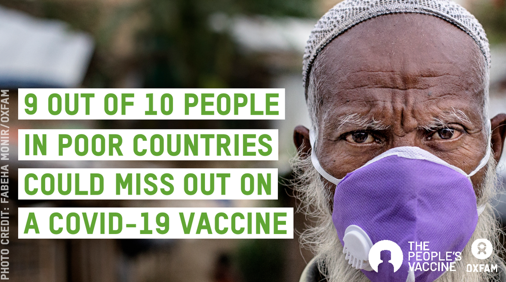 A man wears a mask. The photo has a caption saying '9 out of 10 people in poor countries could miss out on a COVID-19 vaccine'.